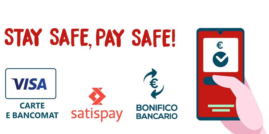 Stay safe, Pay safe!